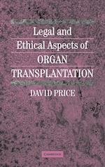 Legal and Ethical Aspects of Organ Transplantation
