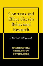 Contrasts and Effect Sizes in Behavioral Research af Robert Rosenthal, Donald B Rubin, Ralph L Rosnow