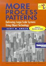 More Process Patterns (Managing Object Technology Series, nr. 19)