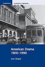 American Drama 1900-1990 af Don Shiach