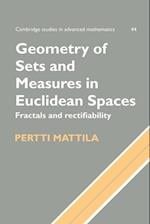 Geometry of Sets and Measures in Euclidean Spaces (CAMBRIDGE STUDIES IN ADVANCED MATHEMATICS, nr. 44)