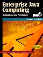 Enterprise Java Computing (Managing Object Technology Series, nr. 22)