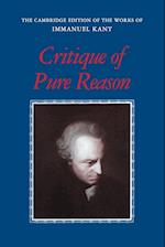 Critique of Pure Reason (The Cambridge Edition of the Works of Immanuel Kant in Translation)