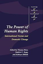 The Power of Human Rights (CAMBRIDGE STUDIES IN INTERNATIONAL RELATIONS, nr. 66)