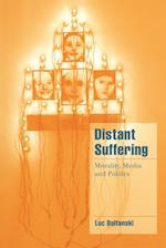 Distant Suffering (Cambridge Cultural Social Studies)