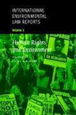 International Environmental Law Reports (International Environmental Law Reports, nr. 3)