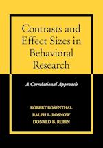 Contrasts and Effect Sizes in Behavioral Research af Robert Rosenthal, Ralph L Rosnow, Donald B Rubin
