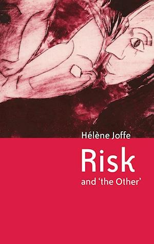 Risk and 'The Other'