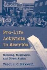 Pro-Life Activists in America