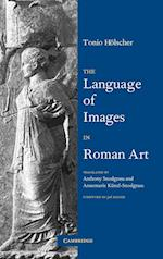 The Language of Images in Roman Art af Jas Elsner, Tonio Holscher, Anthony Snodgrass