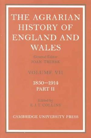 Bog, hardback The Agrarian History of England and Wales 2 Volume Hardback Set: Volume 7, 1850-1914 af Collins