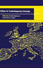 Cities in Contemporary Europe af Patrick Le Gales, Arnaldo Bagnasco