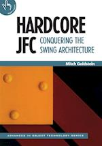 Hardcore Jfc (Advances in Object Technology, nr. 23)