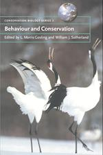 Behaviour and Conservation (Conservation Biology, nr. 2)