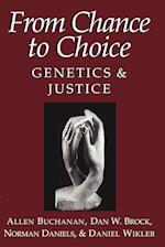 From Chance to Choice af Norman Daniels, Allen E Buchanan, Daniel Wikler