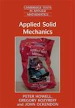 Applied Solid Mechanics (Cambridge Texts in Applied Mathematics, nr. 43)