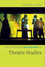 The Cambridge Introduction to Theatre Studies af Christopher B. Balme