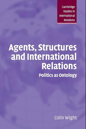 Agents Structures Intntl Relations