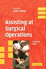 Assisting at Surgical Operations (Cambridge Clinical Guides)