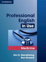 Professional English in Use Medicine (Professional English in Use)