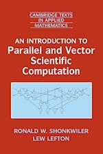 An Introduction to Parallel and Vector Scientific Computation (Cambridge Texts in Applied Mathematics, nr. 41)