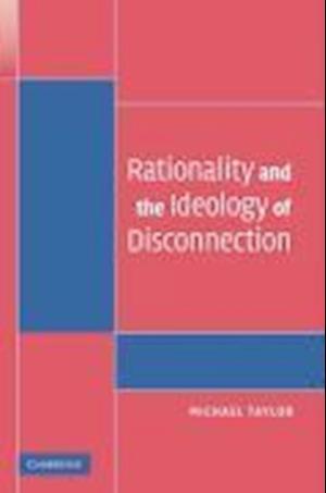 Bog, paperback Rationality and the Ideology of Disconnection af Susan Okin, Michael Taylor, Elizabeth Kiss
