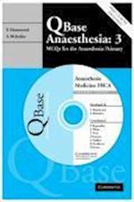 Qbase Anaesthesia: Volume 3, MCQs in Medicine for the FRCA (QBase)