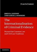 The Internationalisation of Criminal Evidence (Law in Context)