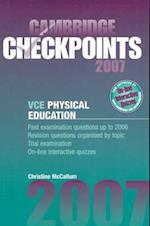 Cambridge Checkpoints VCE Physical Education Units 3 and 4 2007 (Cambridge Checkpoints)