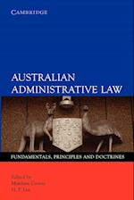 Australian Administrative Law: af H P Lee, Matthew Groves