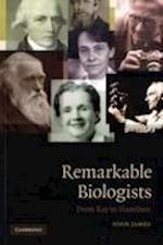 Remarkable Biologists