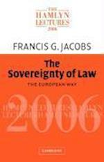 The Sovereignty of Law (The Hamlyn Lectures)