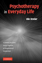 Psychotherapy in Everyday Life af Ole Dreier