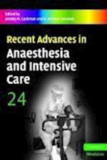 Recent Advances in Anaesthesia and Intensive Care: Volume 24 (Recent Advances)