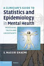 A Clinician's Guide to Statistics and Epidemiology in Mental Health (Cambridge Medicine Paperback)