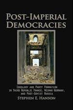 Post-Imperial Democracies (Cambridge Studies in Comparative Politics Paperback)