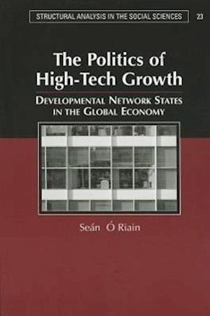 The Politics of High Tech Growth