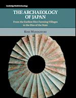 The Archaeology of Japan (Cambridge World Archaeology)