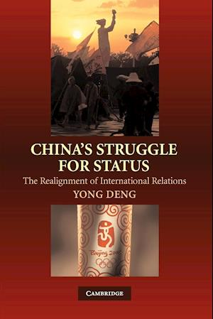 China's Struggle for Status