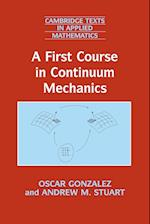 A First Course in Continuum Mechanics (Cambridge Texts in Applied Mathematics, nr. 42)