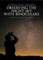 Observing the Night Sky with Binoculars af Stephen James O'meara