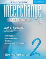 Interchange Third Edition Full Contact Level 2 Part 4 Units 13-16