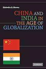 China and India in the Age of Globalization