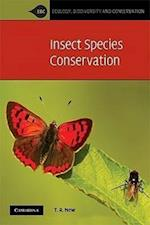 Insect Species Conservation (Ecology, Biodiversity And Conservation)