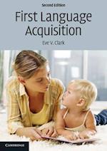First Language Acquisition af Eve V. Clark