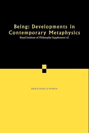 Being: Developments in Contemporary Metaphysics