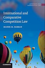 International and Comparative Competition Law (Antitrust and Competition Law)