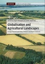 Globalisation and Agricultural Landscapes (Cambridge Studies in Landscape Ecology)
