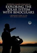 Exploring the Solar System with Binoculars