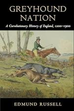 Greyhound Nation (Studies in Environment and History)